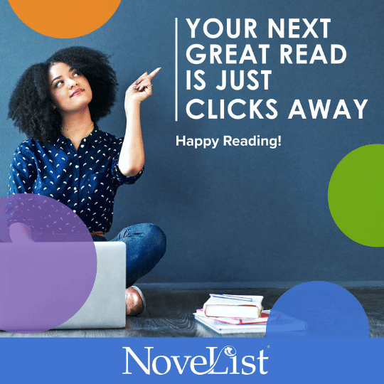 Novelist - Click to Find your next read